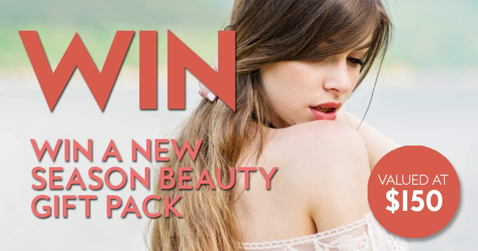 Win a New Season Beauty Gift Pack worth over $150!
