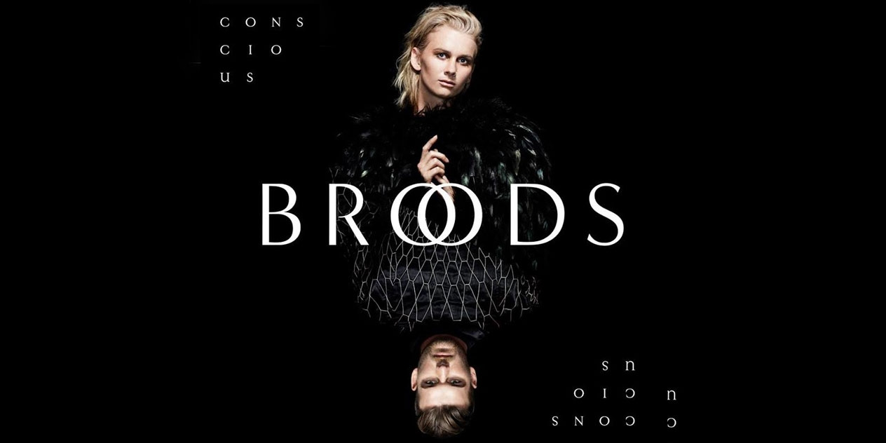 Broods drops Conscious album and it's shocking
