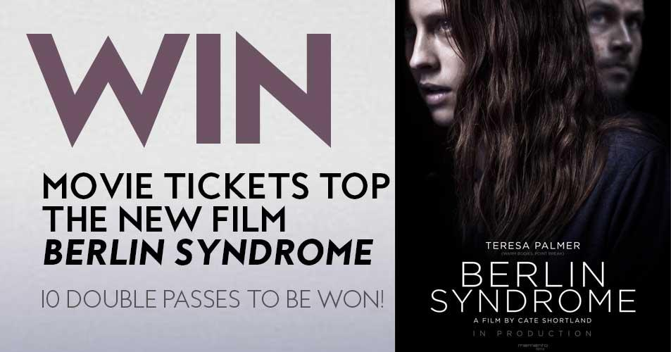 Win a double pass to the film BERLIN SYNDROME