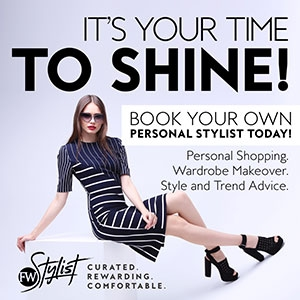 It's your time to shine! Our Fashion Weekly Stylists are here to take the fuss out of fashion.
