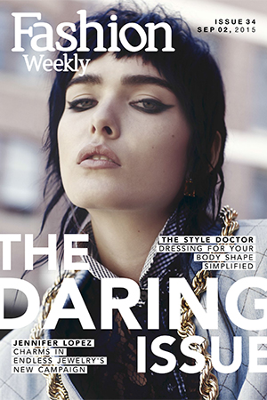 Fashion Weekly Magazine Issue 34 | The Daring Issue