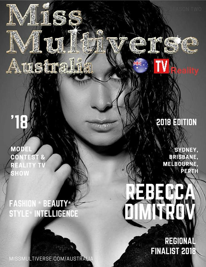 Melbourne entrepreneur, Rebecca Dimitrov has been selected as a regional finalist in the competitive beauty contest and modelling reality TV show competition, Miss Multiverse Australia!